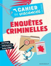 Enquêtes criminelles : le cahier de vacances pour adultes
