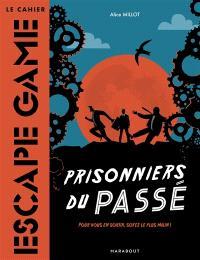 Prisonniers du passé