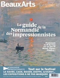 Le guide de la Normandie des impressionnistes : promenade au fil de l'eau sur les pas de Monet, Signac, Pissaro...