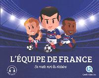 L'équipe de France : en route vers la victoire