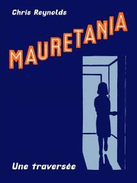 Mauretania : une traversée