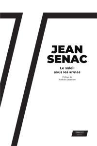 Jean Sénac, les mots pour arme