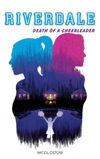 Riverdale, Death of a cheerleader