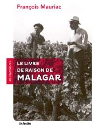 Le livre de raison de Malagar