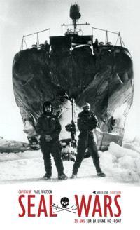 Seal wars : 25 ans sur la ligne de front