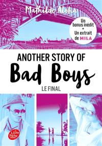 Another story of bad boys. Volume 3, Le final