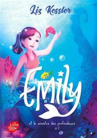 Emily. Volume 2, Emily et le monstre des profondeurs