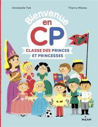 Bienvenue en CP, Classe des princes et princesses