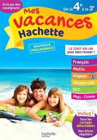 Mes vacances Hachette de la 4e à la 3e : nouveaux programmes