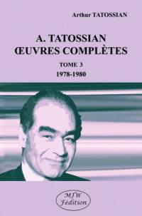 Oeuvres complètes. Volume 3, 1978-1980
