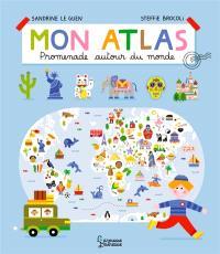 Mon atlas : promenade autour du monde