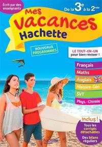 Mes vacances Hachette de la 3e à la 2de : nouveaux programmes
