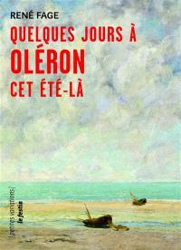 Quelques jours à Oléron cet été-là