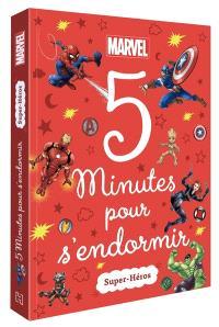 5 minutes pour s'endormir : super-héros