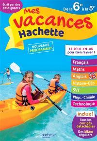 Mes vacances Hachette de la 6e à la 5e : nouveaux programmes