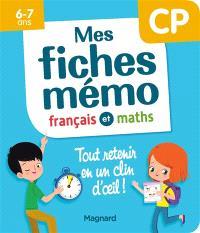 Mes fiches mémo : français et maths, CP, 6-7 ans