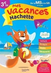Mes vacances Hachette, de la MS à la GS, 4-5 ans
