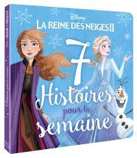 7 histoires pour la semaine, La reine des neiges II