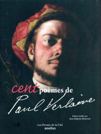 Cent poèmes de Paul Verlaine