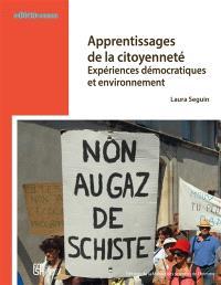 Apprentissages de la citoyenneté : expériences démocratiques et environnement