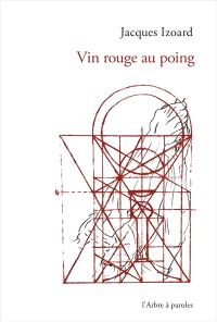 Vin rouge au poing