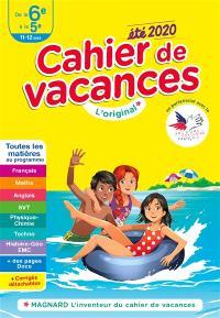 Cahier de vacances de la 6e à la 5e, 11-12 ans : toutes les matières au programme : été 2020