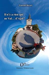 Il n'y a rien qui ne Val... d'Ajol ! : impressions du petit paradis ajolais