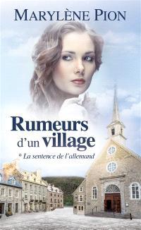 Rumeurs d'un village. Volume 1, La sentence de l'Allemand
