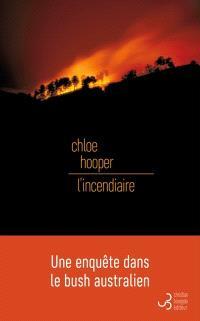 L'incendiaire - Chloe Hooper