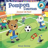 Pompon l'ourson, Joueur de foot
