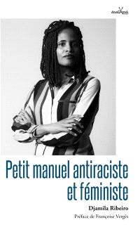 Petit manuel antiraciste et féministe