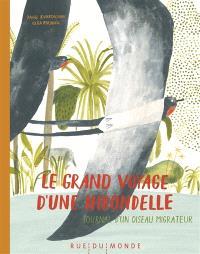 Le grand voyage d'une hirondelle : journal d'un oiseau migrateur