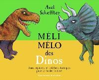 Méli-mélo des dinos : rimes rigolotes et créatures loufoques pour se tordre de rire !