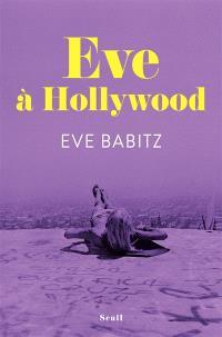 Eve à Hollywood