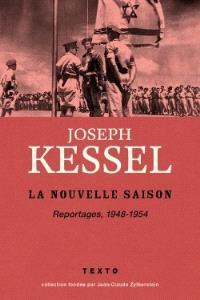 Reportages. Volume 4, La nouvelle saison : 1948-1954