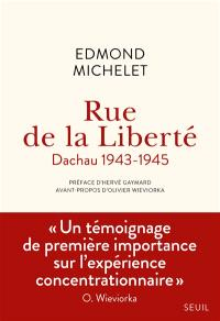 Rue de la Liberté : Dachau, 1943-1945
