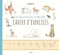 Dessiner des animaux supermignons : cahier d'exercices