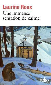 Une immense sensation de calme - Laurine Roux