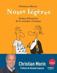 Notes légères : drôles d'histoires de la musique classique