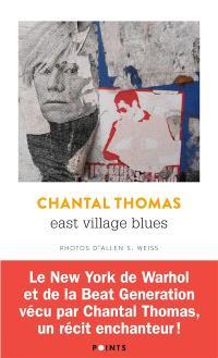 East Village Blues : récit