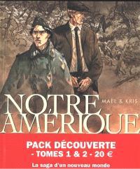 Notre Amérique : pack découverte : tomes 1 & 2