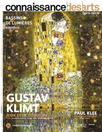Gustav Klimt, d'or et de couleurs, Paul Klee, peindre la musique : Bassins de lumières, Bordeaux