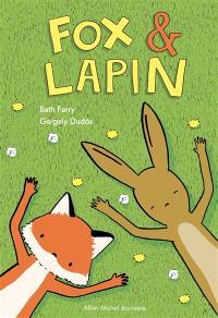 Fox & Lapin. Volume 1