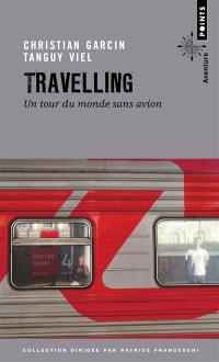 Travelling : un tour du monde sans avion