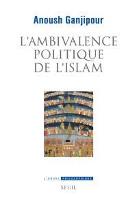 L'ambivalence politique de l'islam : pasteur ou Léviathan ?