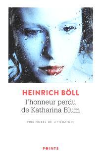 L'honneur perdu de Katharina Blum ou Comment peut naître la violence et où elle peut conduire