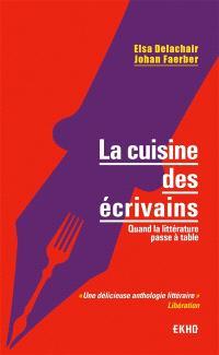 La cuisine des écrivains : quand la littérature passe à table
