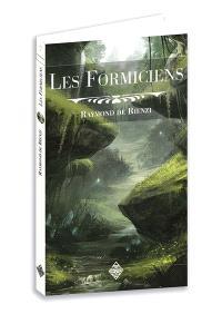 Les Formiciens : roman de l'ère secondaire