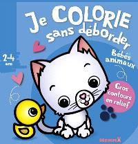 Bébés animaux : je colorie sans déborder : 2-4 ans