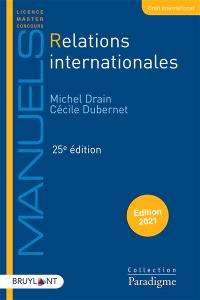 Relations internationales : édition 2021